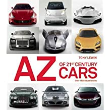 The AZ of 21st-Century Cars[ THE AZ OF 21ST-CENTURY CARS ] by Lewin, Tony (Author ) on Nov-01-2011 Paperback