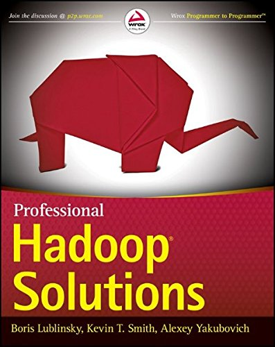 Professional Hadoop Solutions (Wrox Professional Guides)