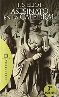 Asesinato en la catedral par T.S. Eliot