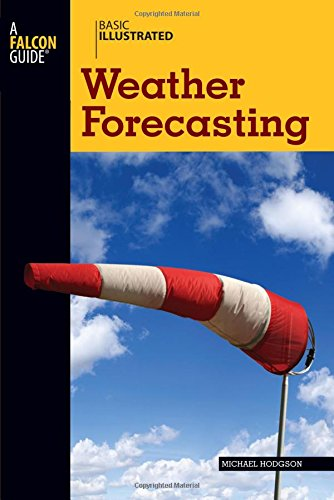 Basic Illustrated Weather Forecasting (Basic Illustrated Series)