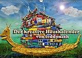 Der kreative Hauskalender (Wandkalender 2015 DIN A3 quer): Hier ist ein Haus auf kreative Weise zu neuen Kunstbildern umgestaltet! (Monatskalender, 14 Seiten)