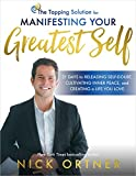 #5: The Tapping Solution for Manifesting Your Greatest Self: 21 Days to Releasing Self-Doubt, Cultivating Inner Peace, and Creating a Life You Love