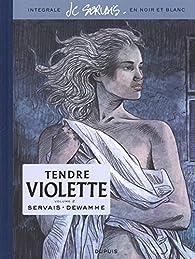 Tendre Violette - Intégrale 02 par Jean-Claude Servais