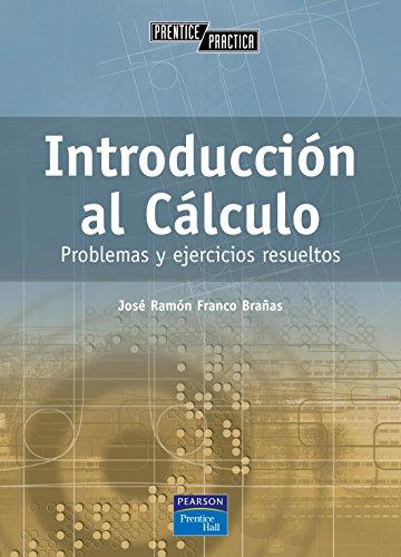 Introducción al cálculo: Problemas y ejercicios resueltos
