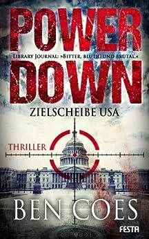 Power Down - Zielscheibe USA (Dewey Andreas Thriller 1) von [Coes, Ben]