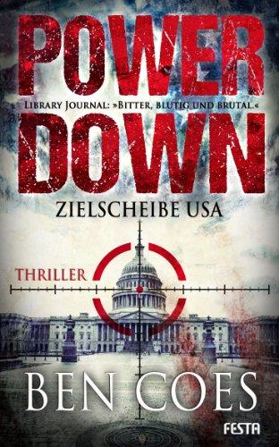 Power Down - Zielscheibe USA (Dewey Andreas Thriller 1)
