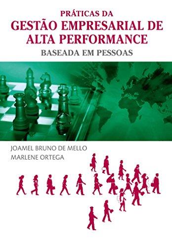 Prticas da Gesto Empresarial de Alta Perfomance Baseada em Pessoas (Em Portuguese do Brasil)