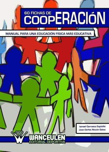 60 fichas de cooperación: manual para una educación física más educativa