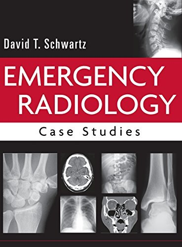 Emergency Radiology: Case Studies by David Schwartz (2007-11-26)