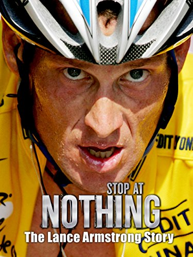 stop-at-nothing-the-lance-armstrong-story