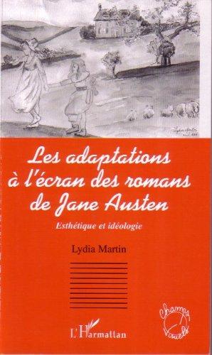 Livres Les adaptations à l'écran des romans de Jane Austen : Esthétique et idéologie pdf