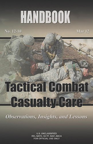 tactical-combat-casualty-care-lessons-and-best-practices-english-edition