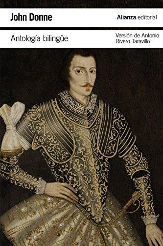 Antología bilingüe (El Libro De Bolsillo - Literatura) por John Donne