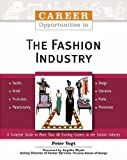 Career Opportunities in the Fashion Industry by Vogt, Peter published by Facts On File Inc (2002)