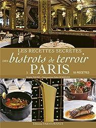 RECETTES SECRETES DES BISTROTS DE TERROIR A PARIS