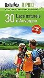"""Afficher """"30 Lacs naturels d'Auvergne"""""""