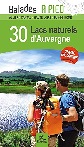 30 Lacs Naturels d'Auvergne