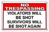 bienternary No Trespassing Zuwiderhandlungen Will Be Shot Survivors Will Be Shot Again Aluminium Schild Metall Schilder Vintage Dose Teller Schilder dekorativer Plaque