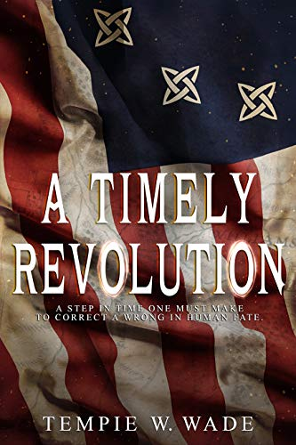 1066e3ccf67b7 A Timely Revolution: (The Timely Revolution Series Book One) (English  Edition)
