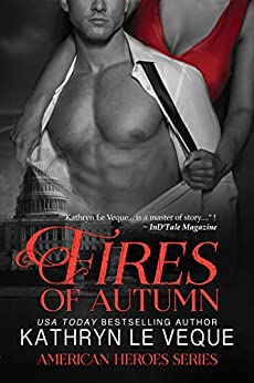 Fires of Autumn (The American Heroes Series Book 2) (English Edition) par [Le Veque, Kathryn]