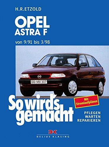 Preisvergleich Produktbild Opel Astra F 9/91 bis 3/98: So wird's gemacht - Band 78
