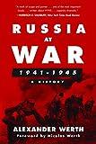 Russia at War, 1941-1945: A History