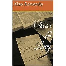 Oscar & Lucy (English Edition)