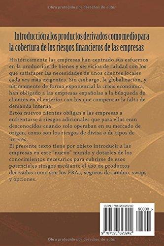 Instrumentos de cobertura de riesgos: FRAs, seguros de cambio, swaps y opciones