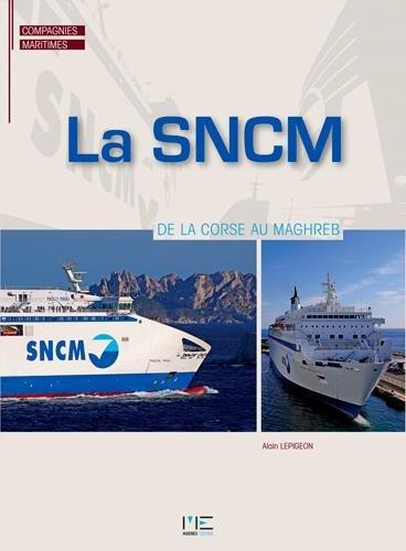 SNCM, DE LA CORSE AU MAGHREB