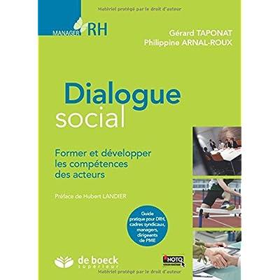 Dialogue social - Former et développer les compétences des acteurs