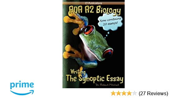 aqa a2 biology writing the synoptic essay by robert mitchell