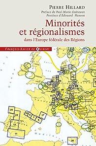 Minorités et régionalismes dans l'Europe fédérale des Régions par Pierre Hillard