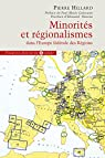 Minorités et régionalismes dans l'Europe fédérale des Régions par Hillard