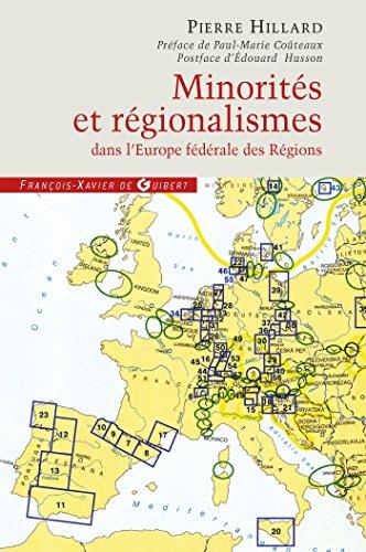 Minorités et régionalismes dans l'Europe fédérale des Régions: Enquête sur le plan allemand qui va bouleverser l'Europe