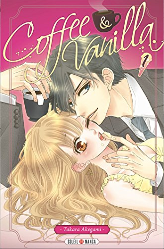 Coffee & Vanilla T01 (Coffee and Vanilla t. 1) par [Akegami, Takara]