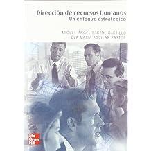 DIRECCION DE RECURSOS HUMANOS.UN ENFOQUE ESTRATEGICO (Management)