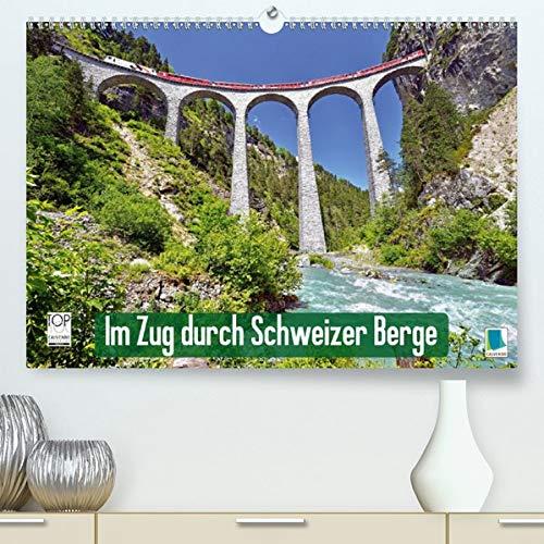 Im Zug durch Schweizer Berge(Premium, hochwertiger DIN A2 Wandkalender 2020, Kunstdruck in Hochglanz): Im Zug durch Schweizer Berge: Durch Berg und ... 14 Seiten ) (CALVENDO Mobilitaet)