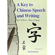 A Key to Chinese Speech and Writing Vol.1 (+MP3-CD)