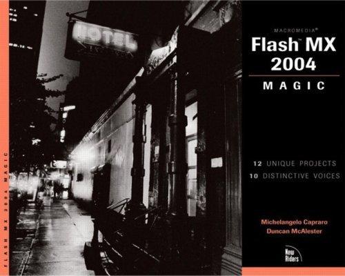 Macromedia Flash Mx 2004 Magic (Magic (New Riders)) by Michelangelo Capraro (2004-02-13)
