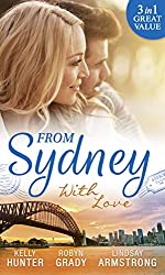 From Sydney With Love: With This Fling... / Losing Control / The Girl He Never Noticed (Mills & Boon M&B)