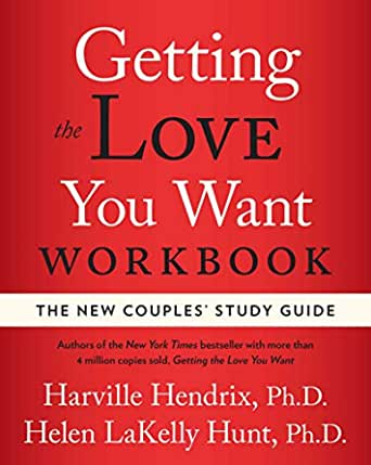 Getting The Love You Want Workbook The New Couples Study Guide English Edition Ebook Hendrix Phd Harville Helen Ph D Hunt Kindle Shop