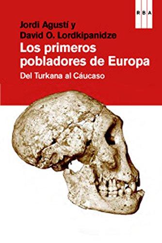 Los primeros pobladores de Europa (DIVULGACIÓN) por Jordi Agustí