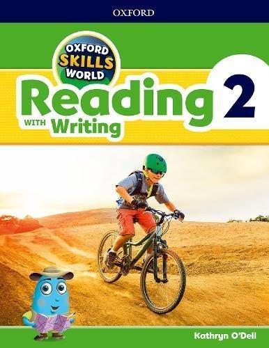 Oxford Skills World: Reading & Writing 2 por Kathryn O'Dell
