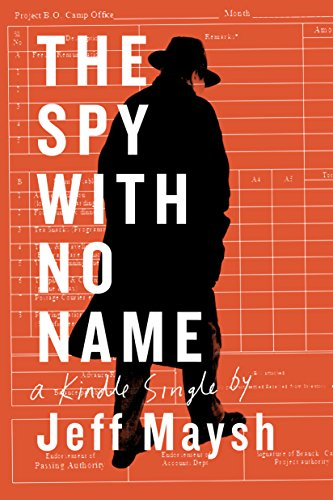 the-spy-with-no-name-the-cold-war-and-a-case-of-stolen-identity-kindle-single-english-edition