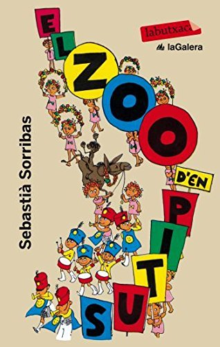 El zoo d'en Pitus (Labutxaca) por Sebastià Sorribas Roig