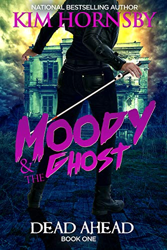 Moody & The Ghost - DEAD AHEAD: Moody Humorous Mystery Series