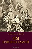 Sisi und ihre Familie, SA