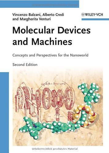 Molecular Devices and Machines: Concepts and Perspectives for the Nanoworld 2nd edition by Balzani, Vincenzo, Credi, Alberto, Venturi, Margherita (2008) Hardcover