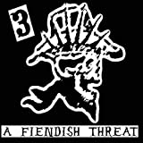 A Fiendish Threat