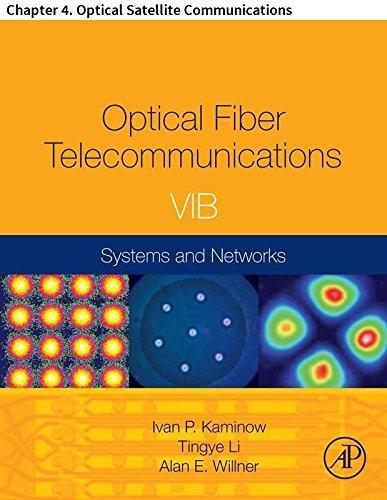 Optical Fiber Telecommunications VIB: Chapter 4. Optical Satellite Communications (Optics and Photonics) (English Edition) -